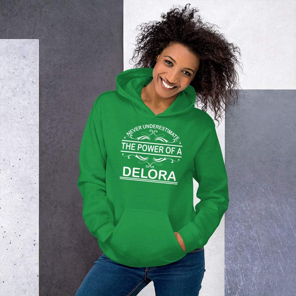 Never Underestimate The Power of Delora Hoodie Black
