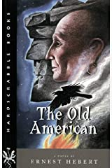 The Old American: A Novel (Hardscrabble Books–Fiction of New England) Paperback