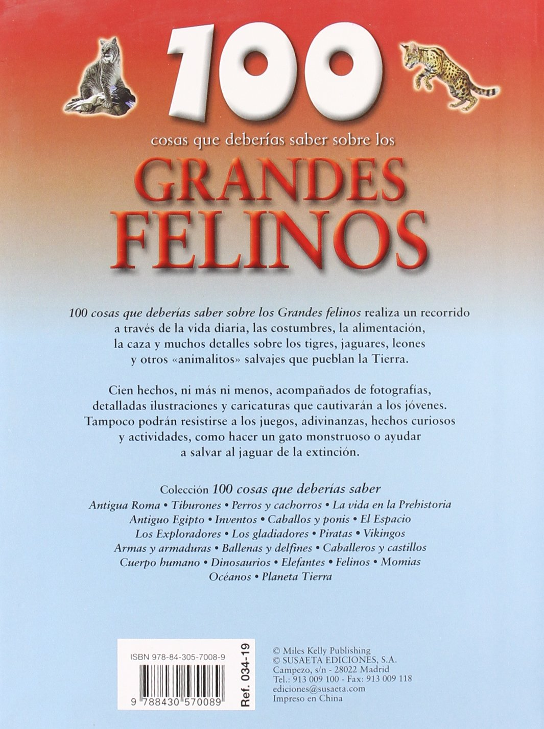 100 cosas que deberias saber sobre los grandes felinos / Big Cats (100 cosas que deberias saber / 100 Things You Should Know about) (Spanish Edition): ...