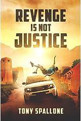 Revenge Is Not Justice Paperback