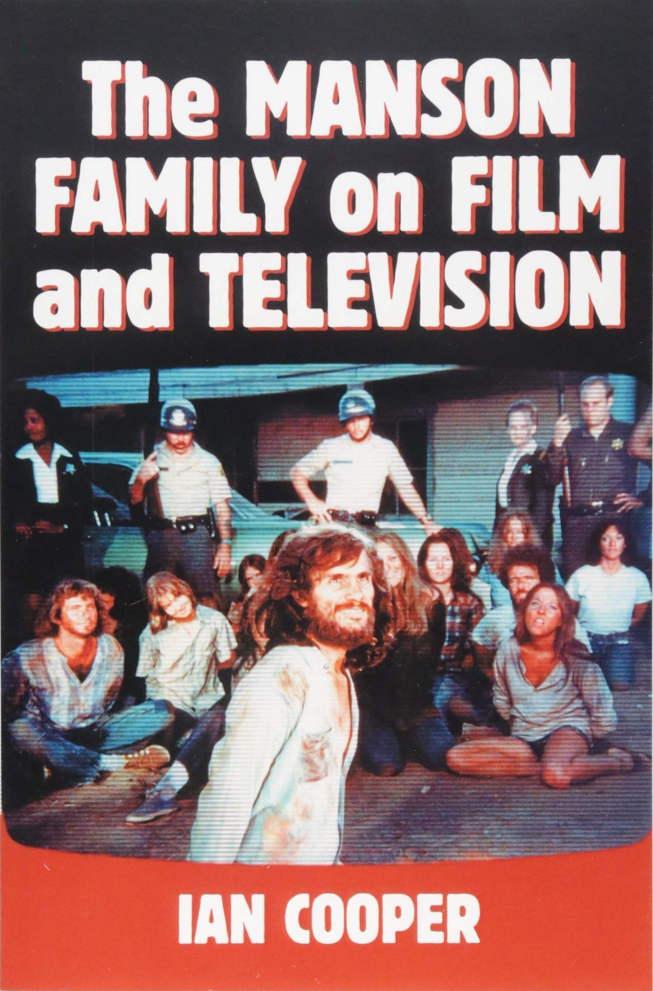 The Manson Family on Film and Television: Ian Cooper