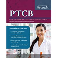 PTCB Exam Study Guide 2020-2021: Test Prep and Practice Test Questions Book for the Pharmacy Technician Certification Board Examination
