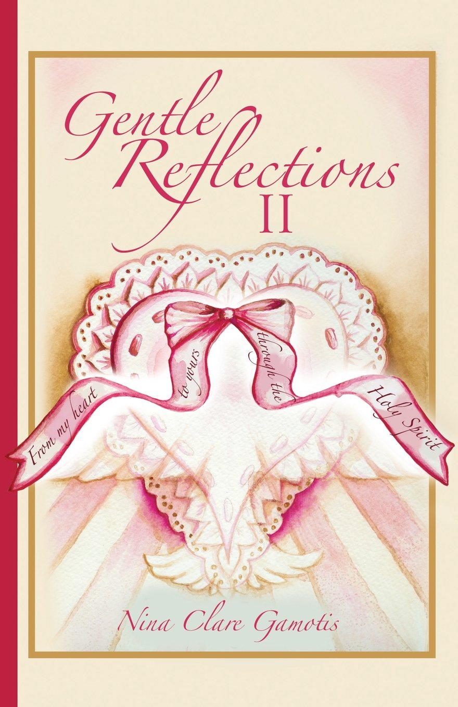 Read Online Gentle Reflections II pdf