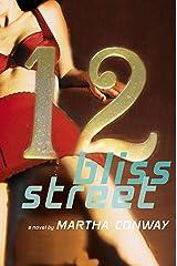 12 Bliss Street: A Novel Kindle Edition