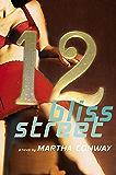 12 Bliss Street: A Novel