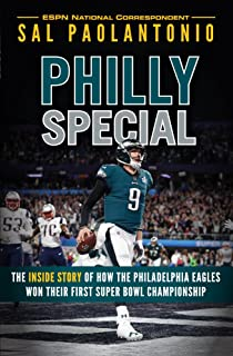 efe88a5c2af Philly Special  The Inside Story of How the Philadelphia Eagles Won Their  First Super Bowl