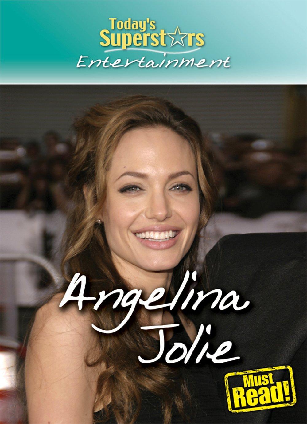 Angelina Jolie (Today's Superstars, Entertainment)