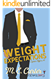Weight Expectations: A Bad Boy Workplace Romantic Comedy (Cipher Office Book 1)