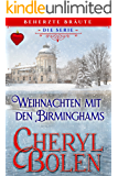 Weihnachten mit den Birminghams (Beherzte Bräute 5)