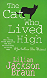 The Cat Who Lived High (The Cat Who… Mysteries, Book 11): A cosy feline mystery for cat lovers everywhere (The Cat Who…