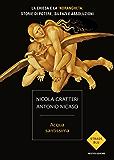 Acqua santissima: La Chiesa e la 'ndrangheta: storie di potere, silenzi e assoluzioni (Italian Edition)
