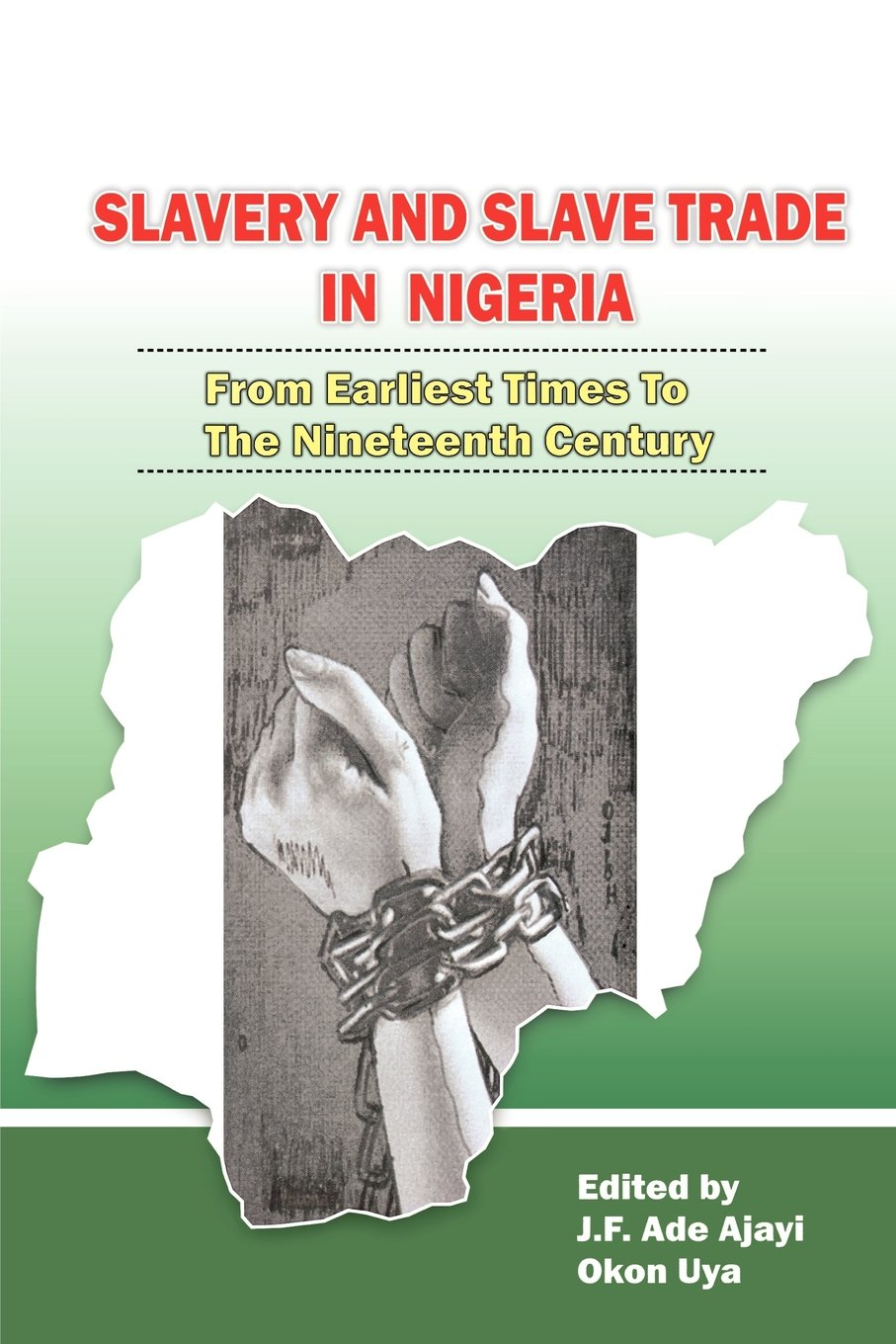 Download Slavery and Slave Trade in Nigeria. From Earliest Times to The Nineteenth Century pdf