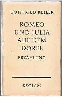Romeo Und Julia Auf Dem Dorf: Amazon de: Gottfried Keller