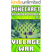 (Unofficial) Minecraft: Villager Vs Pillager: Village War Comic - Vol 1 (Minecraft Comic Book 20)