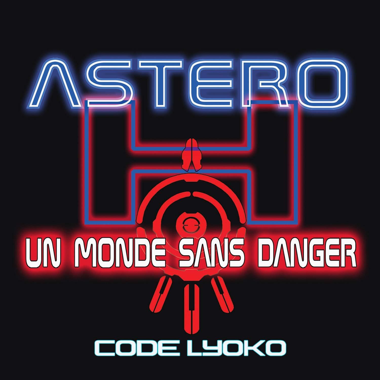Astero H Un Monde Sans Danger Code Lyoko Amazon Com Music