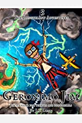 Geronimo Jim (The Mutiny Papers Book 4) Kindle Edition