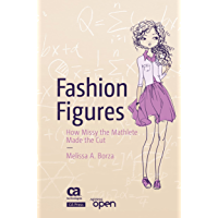 Fashion Figures: How Missy the Mathlete Made the Cut (English Edition)