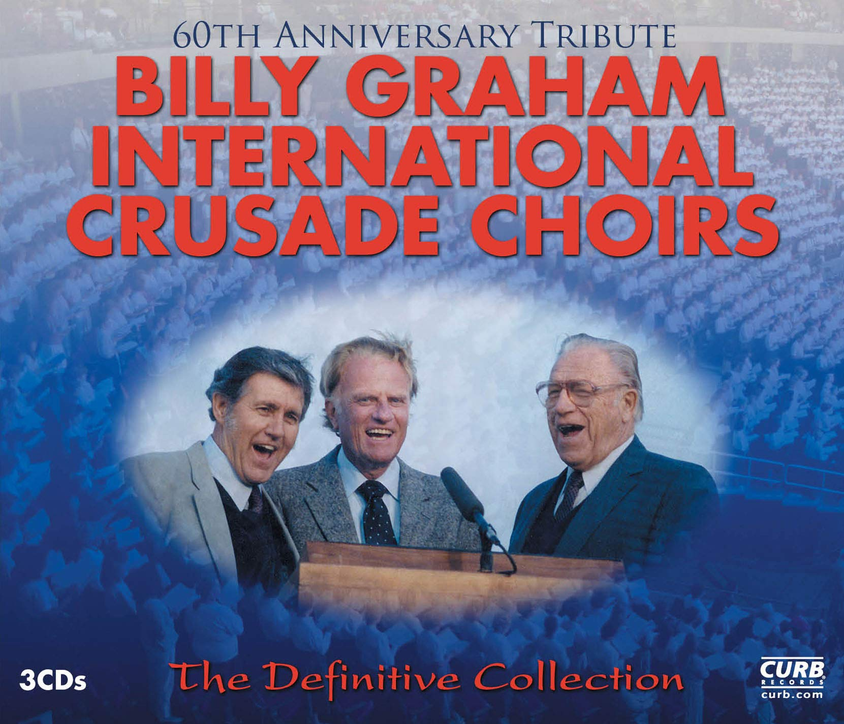 The Billy Graham International Crusade Choirs - The Definitive Collection (3CD) by New Day Christian Distributors