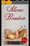 Slavic Boudoir: Vol.4 (English Edition)