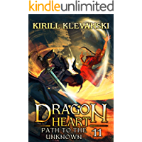Path to the Unknown. Dragon Heart (A LitRPG Wuxia) series: Book 11