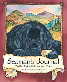 The captains dog my journey with the lewis and clark tribe roland seamans journal fandeluxe Gallery