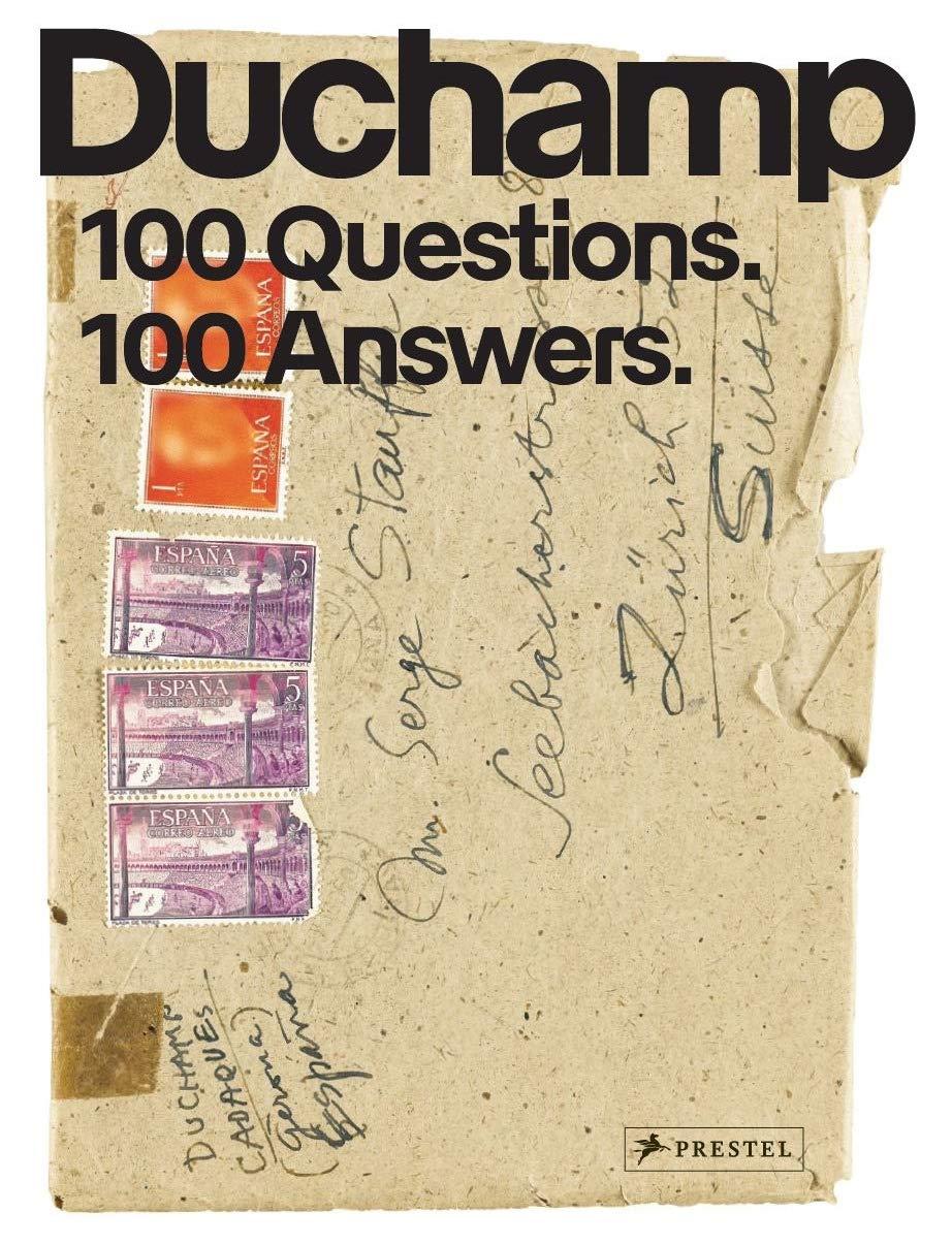 marcel duchamp 100 questions 100 answers