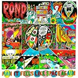 Man It Feels Like Space Again by Pond (2015-05-04)