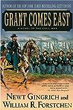 Grant Comes East: A Novel of the Civil War (Gettysburg Book 2)