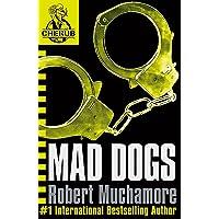 CHERUB: Mad Dogs: Book 8