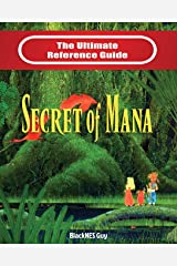 Snes Classic: The Ultimate Reference Guide to the Secret of Mana Paperback