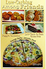 Low Carb-ing Among Friends Vol-8 Cookbook Low-carb, Atkins-friendly, Wheat-free, Sugar-free, Gluten-free Recipes, Diet, Cookbooks VOL-8 by the world's leading BEST SELLER Low-Carb Authors Spiral-bound