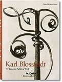 Karl Blossfeldt. The Complete Published Work (Bibliotheca Universalis)