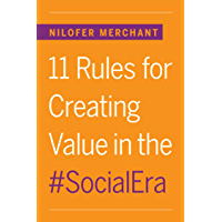 11 Rules for Creating Value in the Social Era (English Edition)