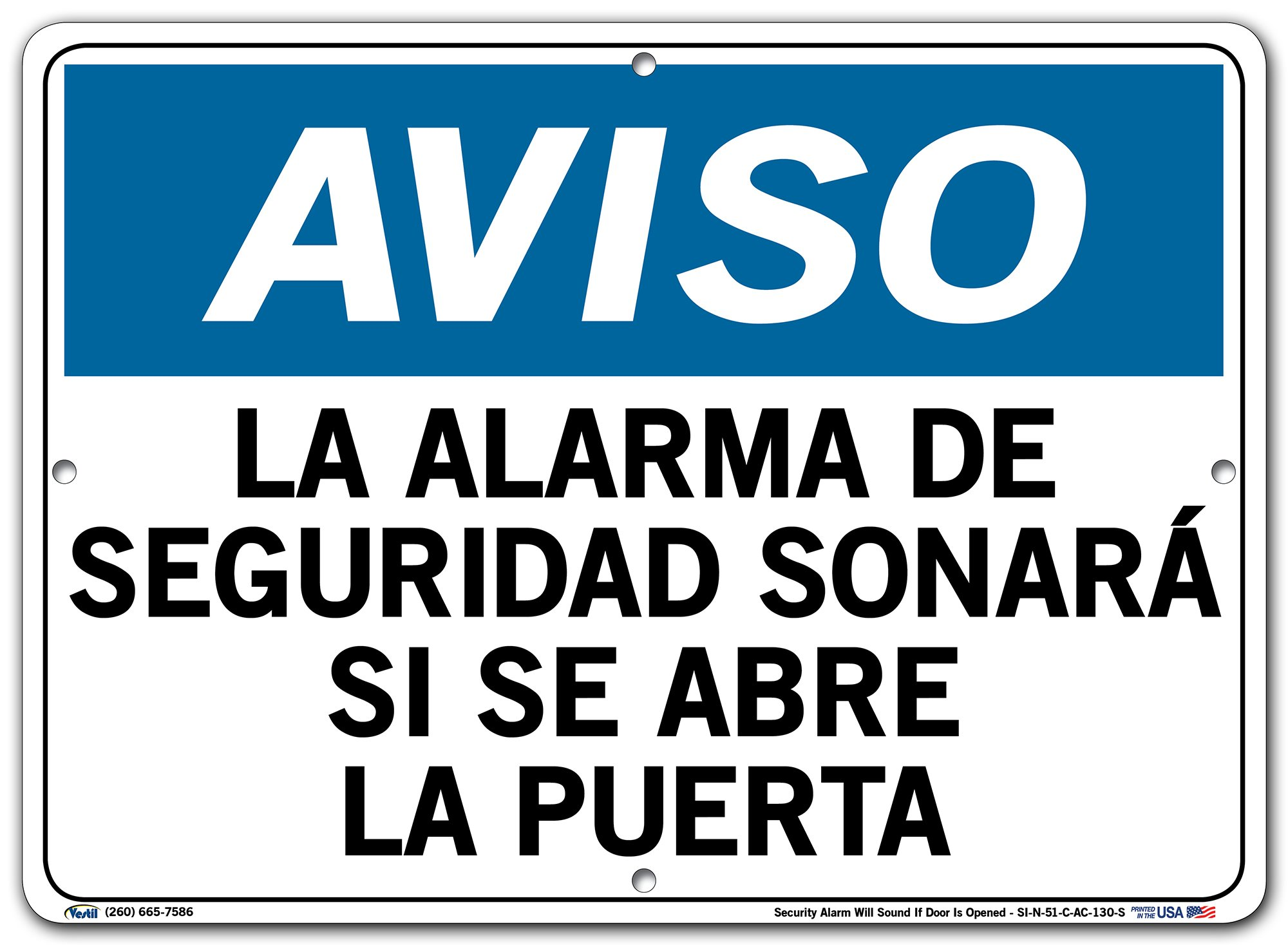 Vestil Spanish Notice Sign SI-N-51, Security Alarm Will Sound If Door is Opened, LA ALARMA DE SEGURIDAD SONARÁ SI SE ABRE LA PUERTA