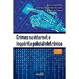 Crimes na internet e inquérito policial eletrônico