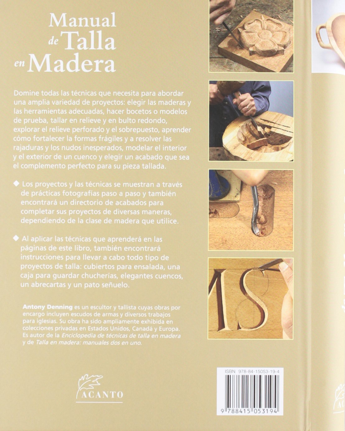 Manual de talla en madera: Anthony Denning: 9788415053194: Amazon.com: Books