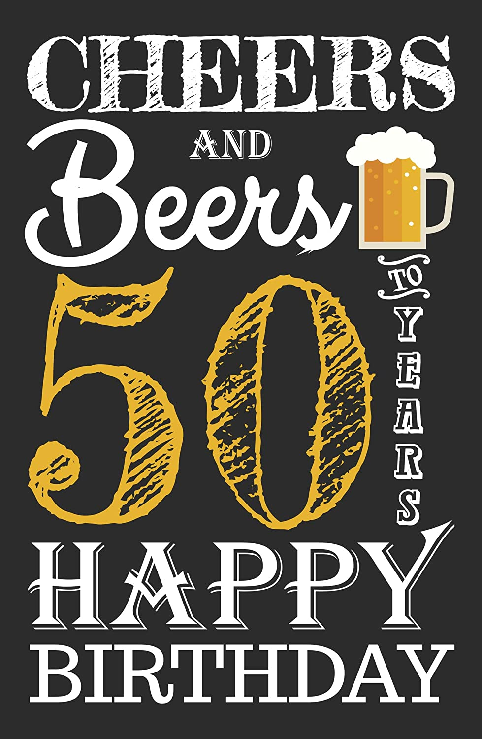 Cheers & Beers to 50 Years Birthday Poster- 11 x 17