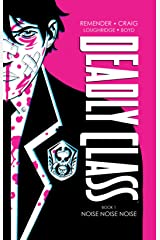 Deadly Class: Book One Kindle Edition