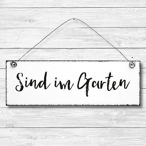 Sind Im Garten Dekoschild Türschild Wandschild Aus Holz 10x30cm