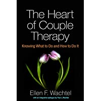 The Heart of Couple Therapy: Knowing What to Do and How to Do It