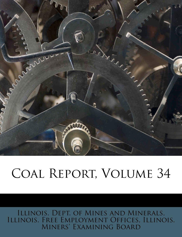 Download Coal Report, Volume 34 pdf epub
