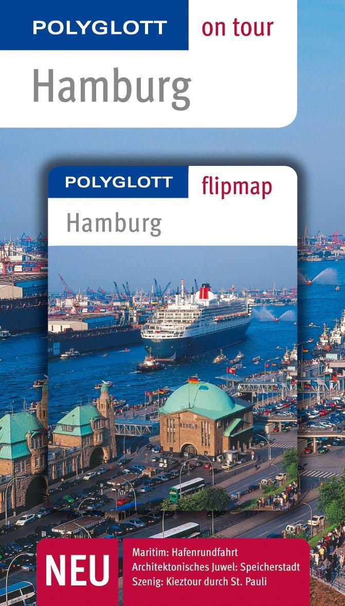 POLYGLOTT on tour Reiseführer Hamburg: Polyglott on tour mit Flipmap
