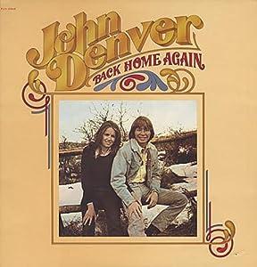 John Denver Back Home Again