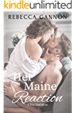Her Maine Reaction (A Pine Cove Novel Book 2)