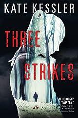 Three Strikes (An Audrey Harte novel) Paperback