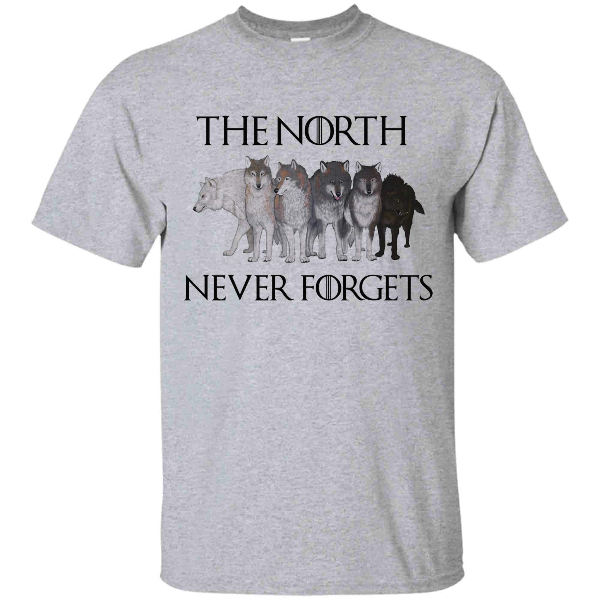 Game Of Thrones Shirt The North Never Forgets T Shirt For And
