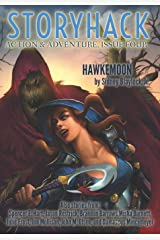 StoryHack Action & Adventure, Issue Four Paperback