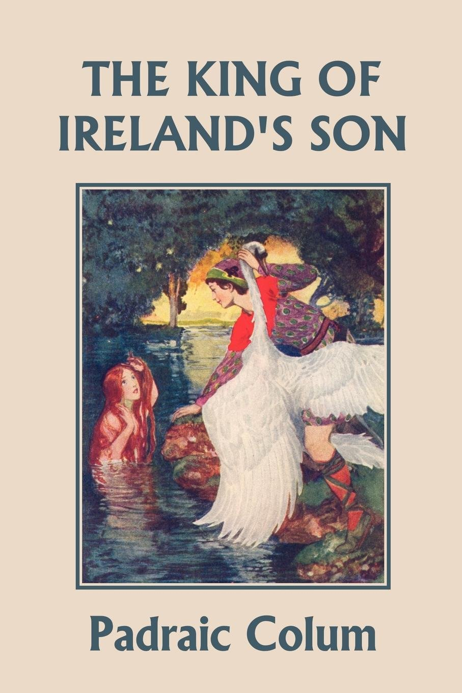 Download The King of Ireland's Son, Illustrated Edition (Yesterday's Classics) ebook