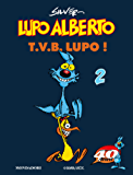 Lupo Alberto. T.V.B. lupo! (2)