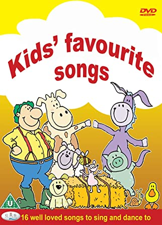 Kids Favourite Songs well loved songs to sing and dance to